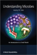 Understanding Microbes. An Introduction to a Small World