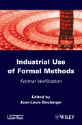Industrial Use of Formal Methods. Formal Verification