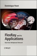 FlexRay and its Applications. Real Time Multiplexed Network