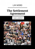 The Settlement Agreement. Make a repost