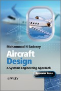 Aircraft Design. A Systems Engineering Approach