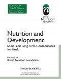 Nutrition and Development. Short and Long Term Consequences for Health