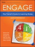 Engage. The Trainer's Guide to Learning Styles
