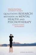 Qualitative Research Methods in Mental Health and Psychotherapy. A Guide for Students and Practitioners