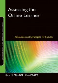Assessing the Online Learner. Resources and Strategies for Faculty