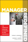 Manager Redefined. The Competitive Advantage in the Middle of Your Organization