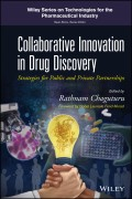 Collaborative Innovation in Drug Discovery. Strategies for Public and Private Partnerships