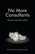 No More Consultants. We Know More Than We Think