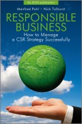 Responsible Business. How to Manage a CSR Strategy Successfully
