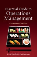 Essential Guide to Operations Management. Concepts and Case Notes