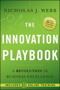 The Innovation Playbook. A Revolution in Business Excellence