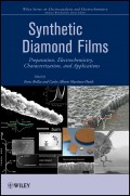 Synthetic Diamond Films. Preparation, Electrochemistry, Characterization and Applications
