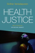 Health Justice. An Argument from the Capabilities Approach