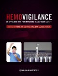 Hemovigilance. An Effective Tool for Improving Transfusion Safety
