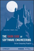 The Dark Side of Software Engineering. Evil on Computing Projects