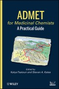 ADMET for Medicinal Chemists. A Practical Guide