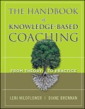 The Handbook of Knowledge-Based Coaching. From Theory to Practice