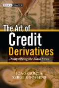 The Art of Credit Derivatives. Demystifying the Black Swan