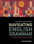 Navigating English Grammar. A Guide to Analyzing Real Language