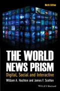 The World News Prism. Digital, Social and Interactive