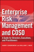 Enterprise Risk Management and COSO. A Guide for Directors, Executives and Practitioners