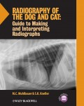 Radiography of the Dog and Cat. Guide to Making and Interpreting Radiographs
