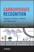 Carbohydrate Recognition. Biological Problems, Methods, and Applications