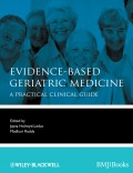 Evidence-Based Geriatric Medicine. A Practical Clinical Guide