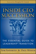 Inside CEO Succession. The Essential Guide to Leadership Transition