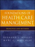 Foundations of Health Care Management. Principles and Methods