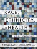 Race, Ethnicity, and Health. A Public Health Reader