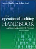 The Operational Auditing Handbook. Auditing Business and IT Processes