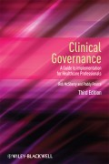 Clinical Governance. A Guide to Implementation for Healthcare Professionals