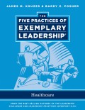 The Five Practices of Exemplary Leadership. Healthcare - General