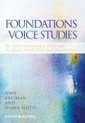 Foundations of Voice Studies. An Interdisciplinary Approach to Voice Production and Perception