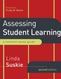 Assessing Student Learning. A Common Sense Guide