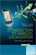 Introduction to Wireless Localization. With iPhone SDK Examples