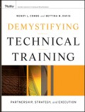 Demystifying Technical Training. Partnership, Strategy, and Execution