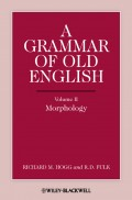 A Grammar of Old English, Volume 2. Morphology