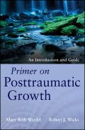Primer on Posttraumatic Growth. An Introduction and Guide