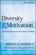 Diversity and Motivation. Culturally Responsive Teaching in College