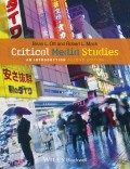 Critical Media Studies. An Introduction
