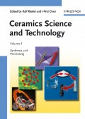 Ceramics Science and Technology, Volume 3. Synthesis and Processing