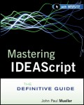 Mastering IDEAScript. The Definitive Guide