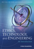 Ethics, Technology, and Engineering. An Introduction