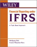 Financial Reporting under IFRS. A Topic Based Approach