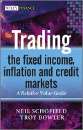 Trading the Fixed Income, Inflation and Credit Markets. A Relative Value Guide