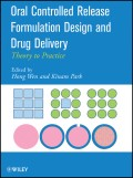 Oral Controlled Release Formulation Design and Drug Delivery. Theory to Practice