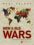 New and Old Wars. Organised Violence in a Global Era