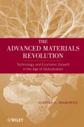 The Advanced Materials Revolution. Technology and Economic Growth in the Age of Globalization